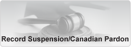 Record Suspension / Canadian Pardon