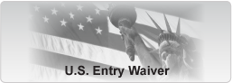 U.S. Entry Waiver